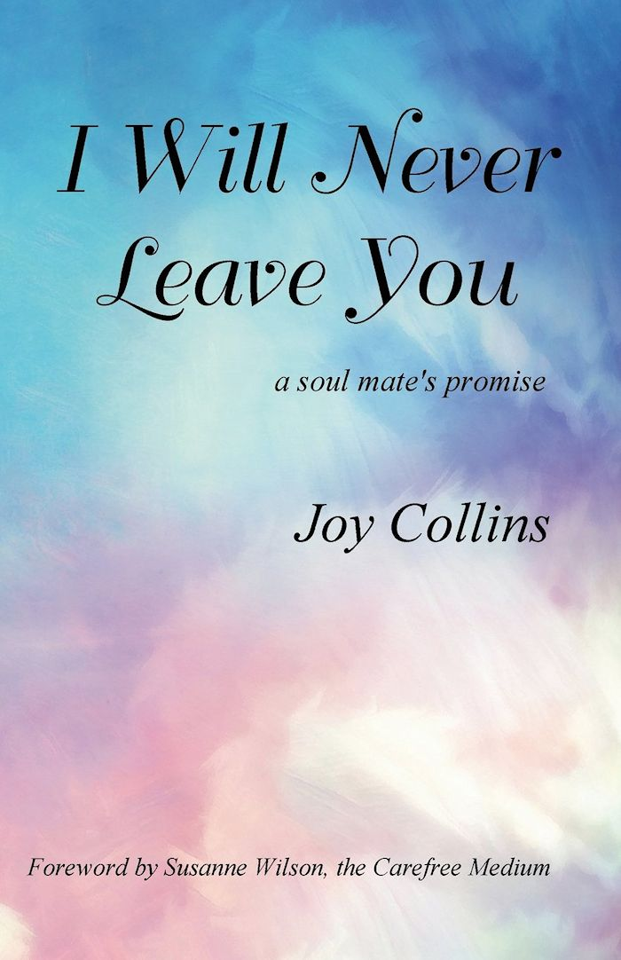 I Will Never Leave You by Joy Collins